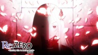 Re:ZERO -Starting Life in Another World- Season 2 - Ending   Memento
