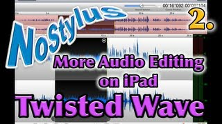 Twisted Wave iPad Audio Editor - Part Two