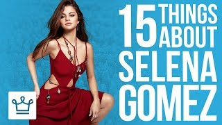 Download Video 15 Things You Didn't Know About Selena Gomez MP3 3GP MP4