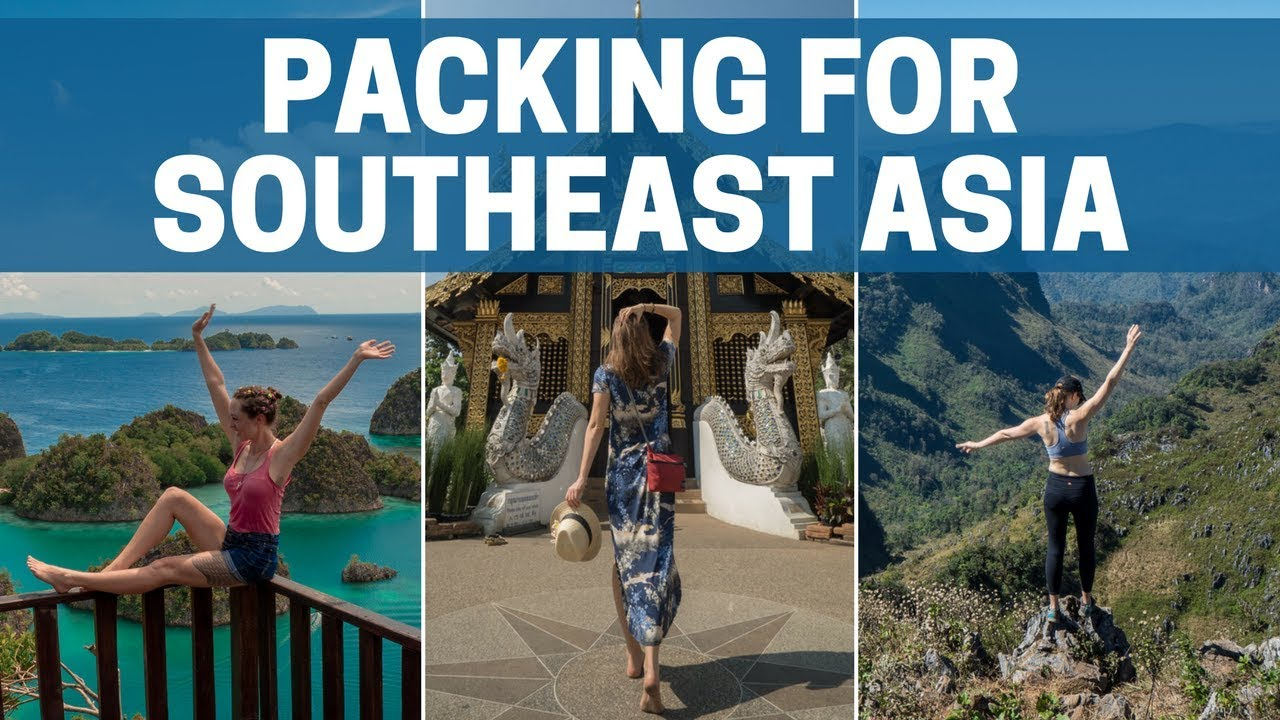 321c09e16 What to Pack for Backpacking in Southeast Asia
