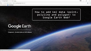 How to add KML data to Google Earth chrome