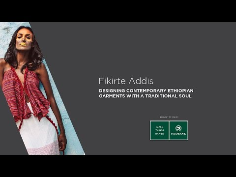 Africa Now: Fikirte Addis, designing contemporary Ethiopian garments with a traditional soul thumbnail