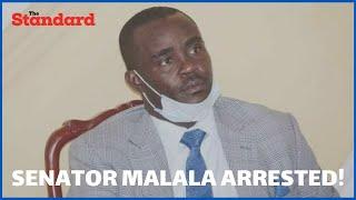 Kakamega Senator Cleophas Malala arrested at his home for allegedly distributing GOK sanitizers