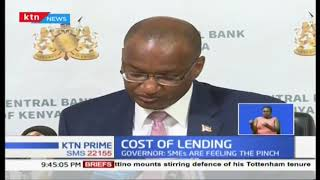 CBK Governor: Capping of interest rates is denying small businesses access to cheap capital