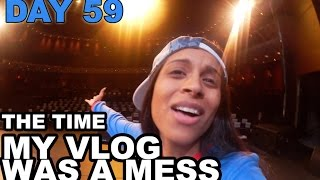 The Time My Vlog Was a Mess (Day 59)