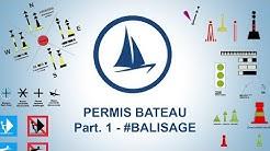 Permis bateau 2020 (Côtier) - 1ère partie #Balisage