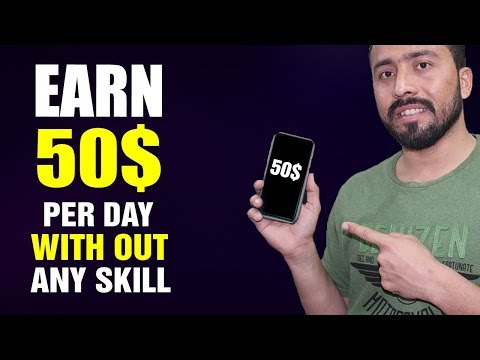 Earn $50 per Day with This Easy Way to Make Money Online 2019