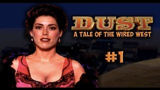 Dust a Tale of the Wired West Part 1 - HD 1080p