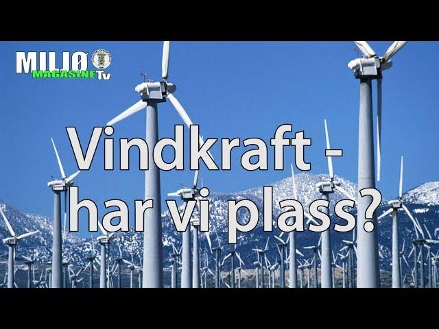 Vindkraft - Har vi plass?