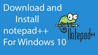 Gambar cover How To Download and Install Notepad++ For Windows 10 ?