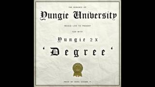 Yungie 2X - Degree Prod by (Supa Crank It)