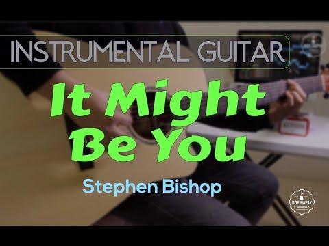 Stephen Bishop It Might Be You - Instrumental Guitar Karaoke Cover With Lyrics