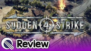 Sudden Strike 4 Review