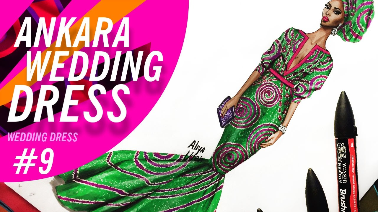HOW TO DRAW ANKARA (WEST AFRICAN) WEDDING DRESS #9 | Fashion Drawing ...