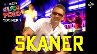 SKANER - Gwiazdy disco polo
