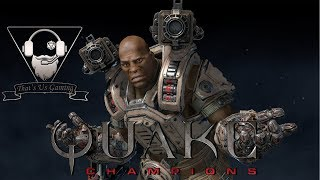 Quake Champions | Thoughts on the Game