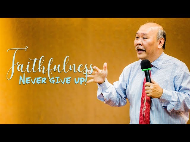 James: Faithfulness - never give up