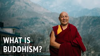 Geshe Lhakdor – What is Buddhism?