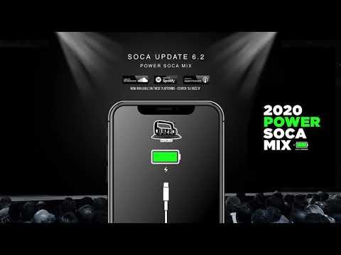 2020 SOCA MIX - SOCA UPDATE 6.2 (POWER SOCA)