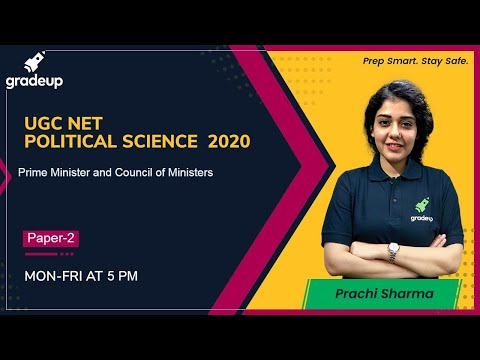 Prime Minister And Council Of Ministers  For UGC NET | MHSET | KSET | Gradeup | Prachi Sharma