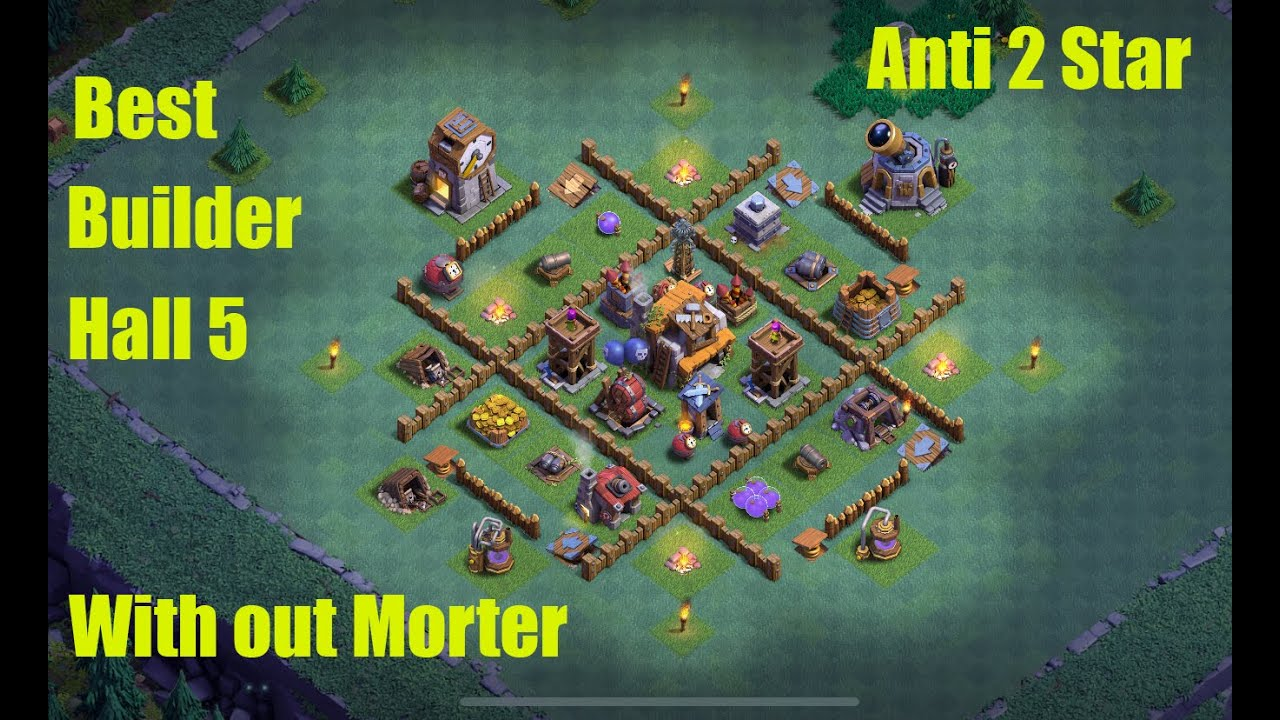 Builder Hall 5 (BH5) Base Without Multi Mortar Anti 2 Star