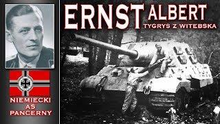 Albert Ernst - Tygrys z Witebska - niemiecki as pancerny cz. 2