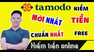 Tamodo Mới Nhất  Hướng dẫn đăng kí tài khoản tamodo và kiếm tiền với Tamodo