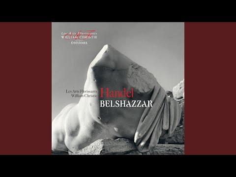 Belshazzar: Chorus «O Glorious Prince! Thrice Happy They»