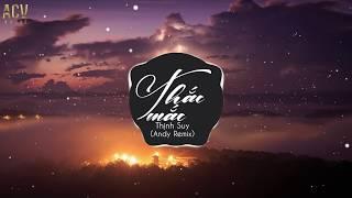 Thắc Mắc (Andy Remix) - Thịnh Suy | Nhạc EDM 8D Hay Nhất 2019 | Nhớ Đeo Tai Nghe