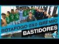 [BASTIDORES] Botafogo 0x0 Grêmio (Libertadores 2017) l GrêmioTV