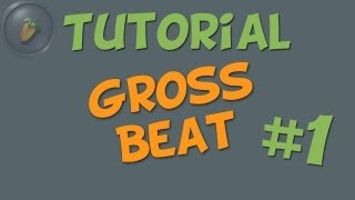 GROSS BEAT Part #1 (Time modulation) - FL Studio Tutorial [german / deutsch]