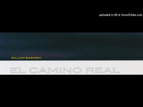 William Basinski - El Camino Real mp3