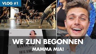 WEEKVLOG 1 - We zijn begonnen | MAMMA MIA!