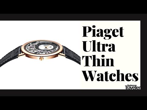 Piaget Ultra Thin Watches - Business Traveller