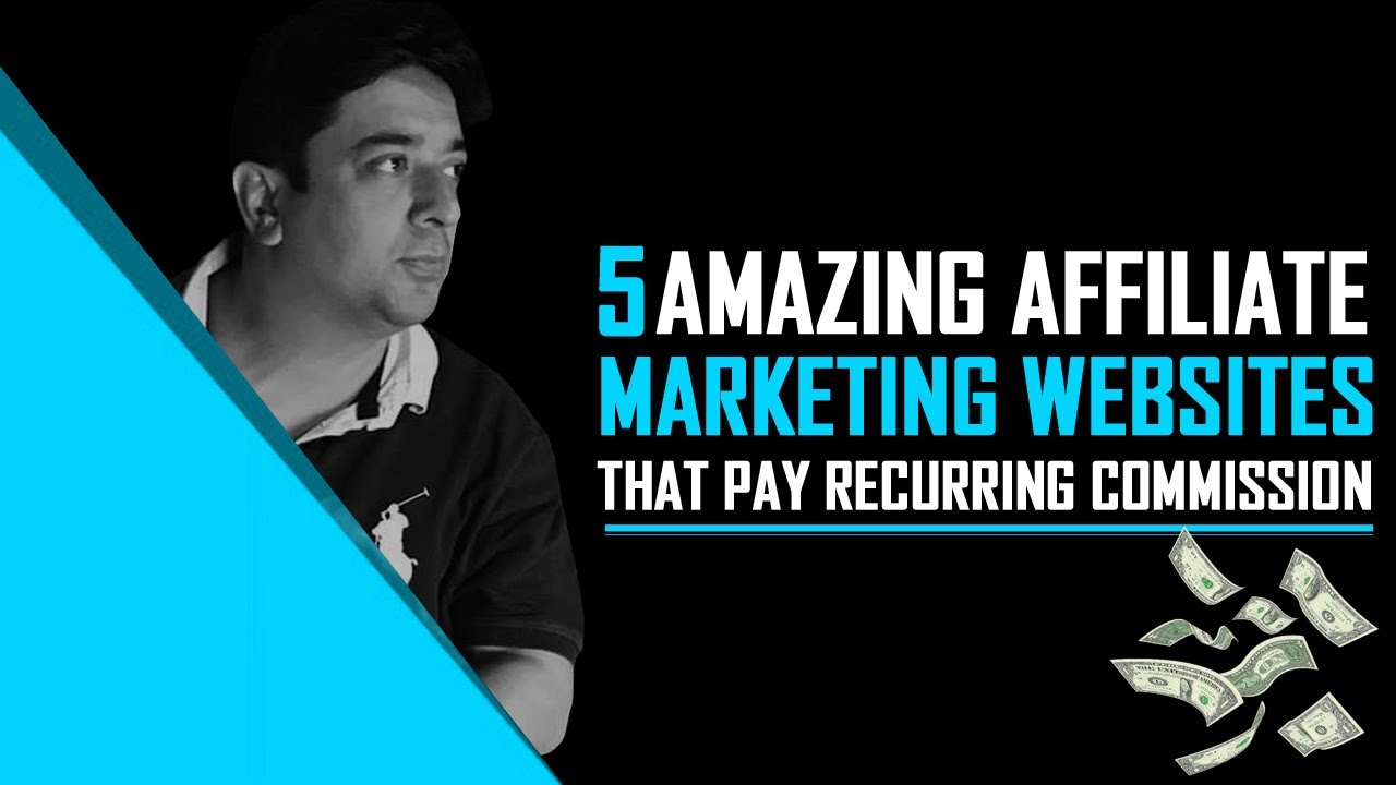 5 Amazing Affiliate websites with huge recurring money   Digital Products   Instant approval