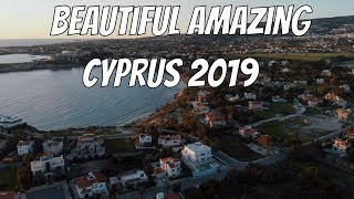 Beautiful Amazing Cyprus 2019 with a Drone 4k \ КИПР ПАФОС 2019 \