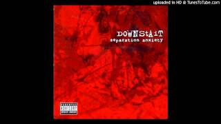 Downstait - Take It To The Line