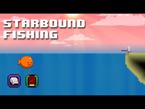 Starbound Tips   Everything You Need To Know About Fishing