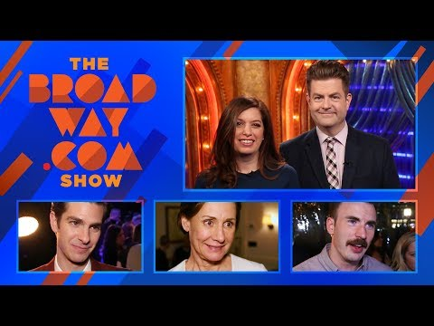 The Broadway.com Show - 3/30/18: Andrew Garfield, Laurie Metcalf, Chris Evans & More
