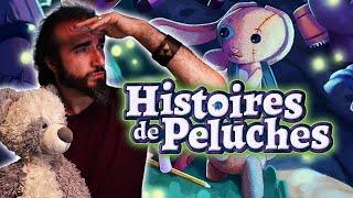HISTOIRES DE PELUCHES - Le PITCH #19