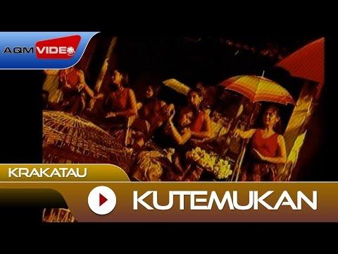 Krakatau - Kutemukan | Official Video
