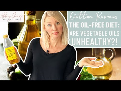 The Vegan OIL FREE Diet | Are Vegetable Oils Really UNHEALTHY For You??