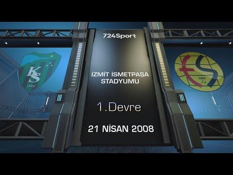 KOCAELİSPOR - ESKİŞEHİRSPOR / 21.04.2008 - GENİŞ ÖZET / 1.Devre - 724SPORT | 724 Sport