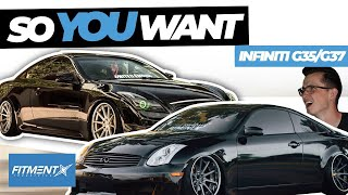So You Want a Infiniti G35/G37