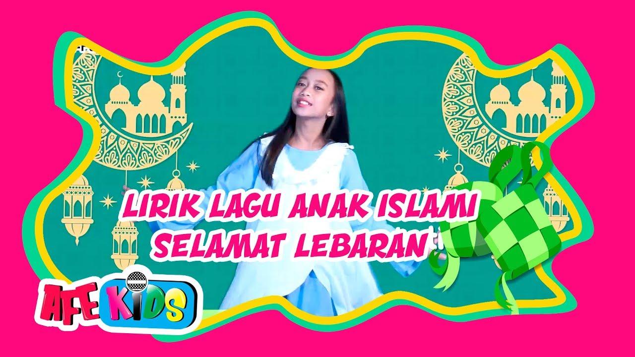 Lirik Lagu Anak Islami Selamat Lebaran Youtube