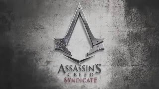 Assassin's Creed Syndicate pc, ps3, ps4, xbox, Trailer 2015 Official hd