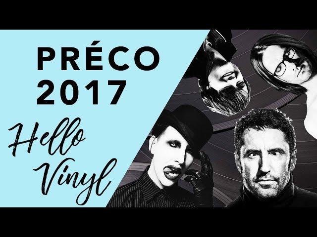 Hello Vinyl / Revue précommandes reçues 2017 / #2