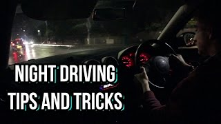 How to Drive at Night - Tips and Tricks