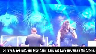 Gambar cover Shreya Ghoshal Sung Mor Bani Thanghat kare in Osman Mir Style