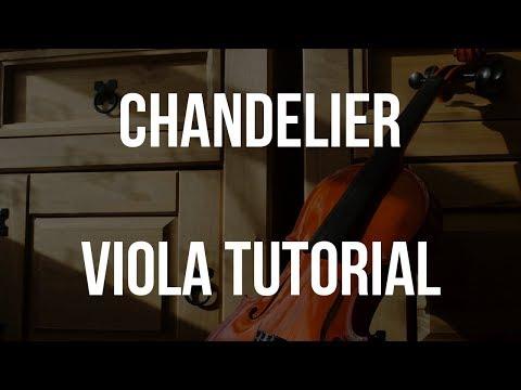Viola Tutorial: Chandelier